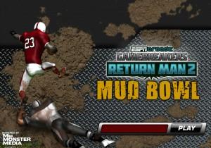 Return Man 2 Mud Bowl