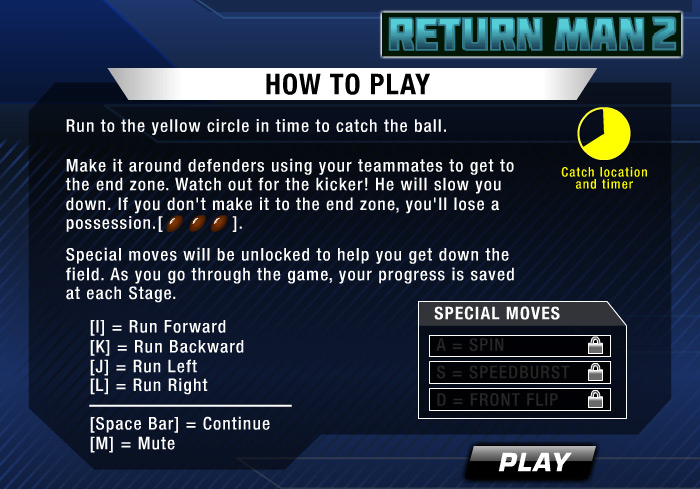 How to play Return Man 2